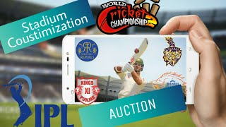 🏆Wcc2  IPL AUCTION and STADIUM COUSTOMISATION🏆