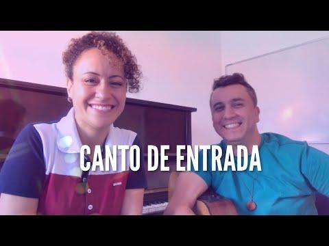 CANTO DE ENTRADA MÚSICA PRA MISSA Part. Cassiano   Ana Lúcia CN