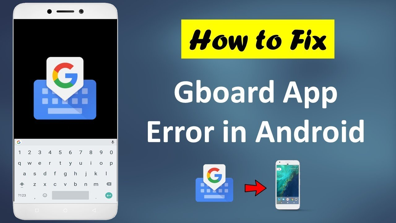 How to Fix Gboard App Error in Android 2019 - YouTube