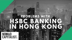 Problems with HSBC Banking in Hong Kong