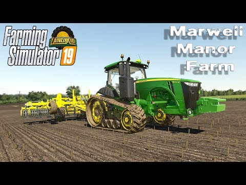 Farming Simulator 19 | Marwell Manor Farm V1.1| just General farm stuff today