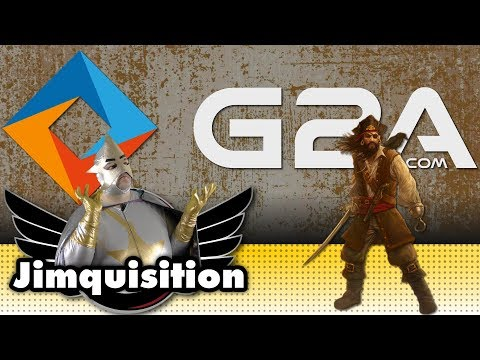 G2A Isn't Just Worse Than Piracy... It's Also Very Stupid And Embarrassing (The Jimquisition)
