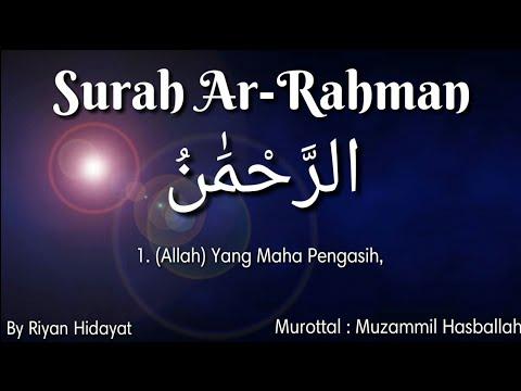 surah-ar-rahman-|-lantunan-ayat-suci-al-quran-paling-merdu-|-murottal-muzammil-hasballah-|-by-riyan