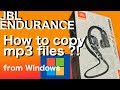 Copying mp3 files onto the JBL ENDURANCE DIVE headphones from a Windows PC - How to