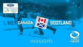 HIGHLIGHTS: Canada v Scotland – Round-robin – Ford World Women's Curling Championship 2018