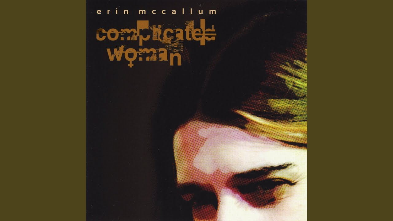 Complicated Woman - YouTube