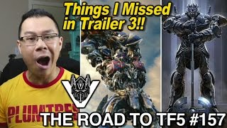 Things I missed in Trailer 3 of Transformers The Last Knight - [THE ROAD TO TF5 #157](, 2017-04-25T04:00:01.000Z)