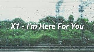 Gambar cover X1 (엑스원) - 괜찮아요 (I'm Here For You) ENG Lyrics