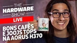 Bate-papo com novas placas pra Coffee Lake - The Hardware LIVE!