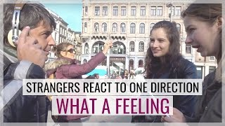 Strangers Reacting to WHAT A FEELING by One Direction | #1