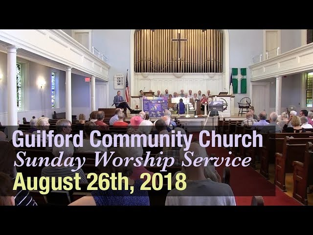 Guilford Church Service - 8/26/18