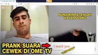PRANK SUARA CEWEK DI OME TV (PART 2)