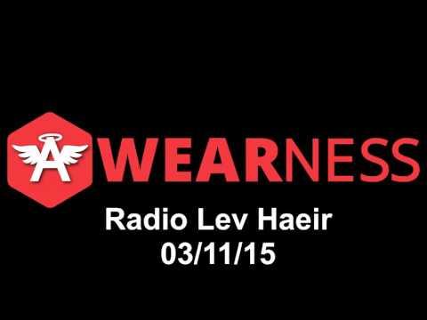 AWEARNESS - Radio Lev Haeir 03/11/15