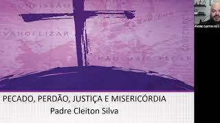 O pecado, a misericórdia e a justiça (aula 6)