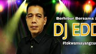 DJ EDD Tok Wan Pilih Yang Mana?