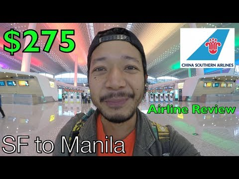 China Southern Airlines $275 Flight From SF To MANILA - How Bad Is It?