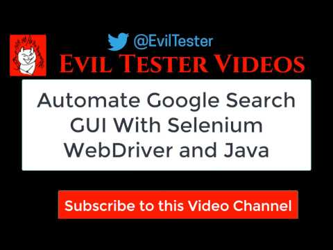 """""""Let's Automate"""" Google Search Web GUI with Selenium WebDriver and Java - a 'How To' Case Study"""
