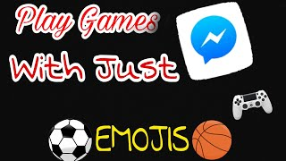 How To Play Games On Facebook Messenger With ⚽emojis🏀