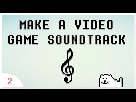 How To Make A Video Game Soundtrack (from Scratch) | Art Of Game Design #2 | OST/VGM