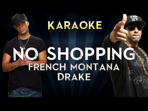 French Montana - No Shopping Feat. Drake | Official Karaoke Instrumental Lyrics Cover Sing Along
