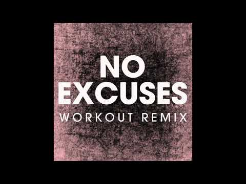 No Excuses (Workout Remix)
