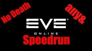Eve Online (almost) Speedrun WORLD RECORD any% No Major Glitches