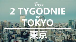 Jak Wygląda Życie W Japonii Przez 2 Tygodnie?