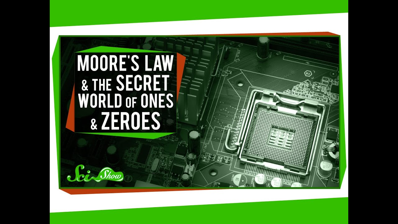 Moores Law And The Secret World Of Ones Zeroes Youtube Or Photo Computer Electronic Circuit Cpu Board Breaking Binary Code