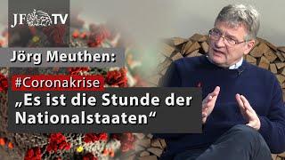 """Meuthen: """"Es ist die Stunde der Nationalstaaten"""" (JF-TV Interview zur #Coronakrise)"""