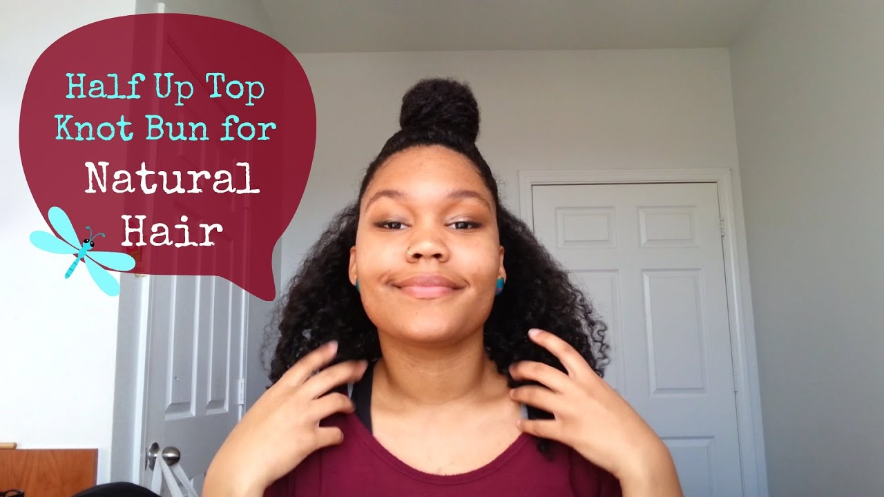 Half Up Half Down Top Knot Bun Tutorial for Natural Curly Hair