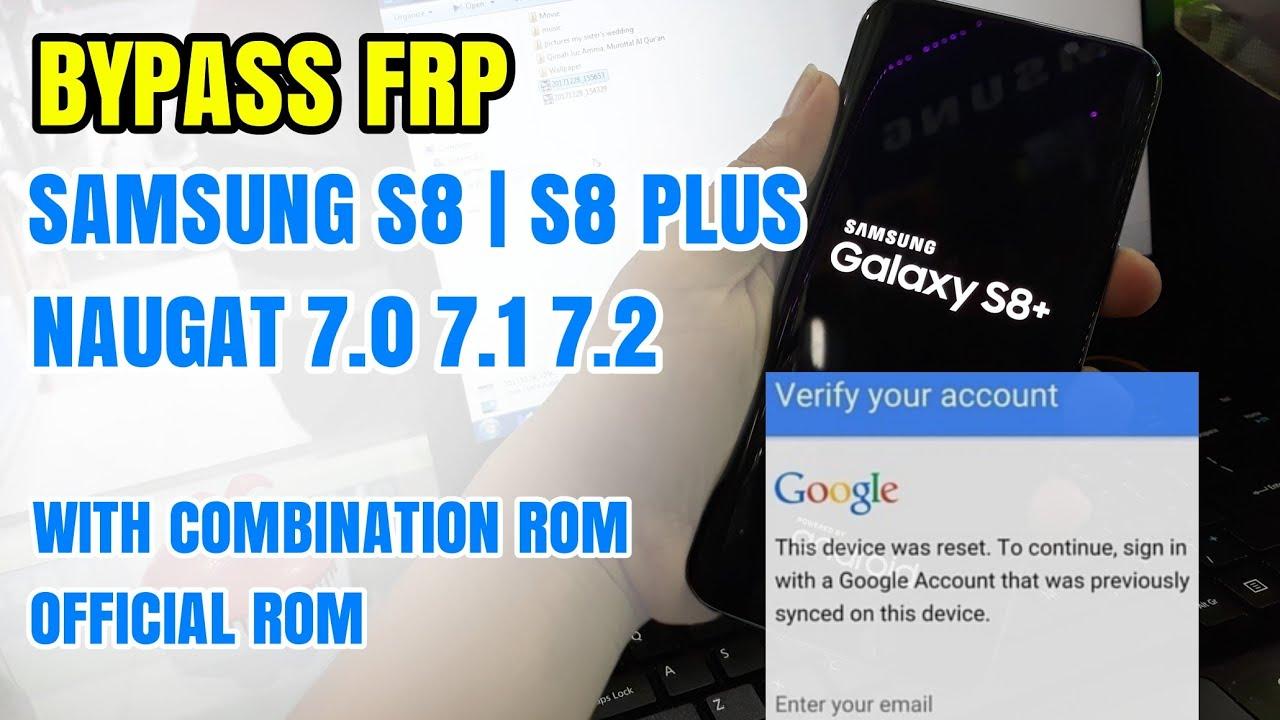How to Bypass FRP Galaxy S8 G950U G950USQU5XXXX t