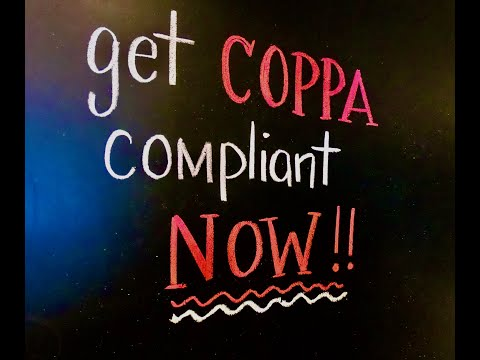 Get COPPA Compliant NOW!