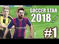 Soccer Star 2018 Top Leagues Android Gameplay #1 HD