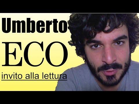 Umberto Eco, invito alla lettura