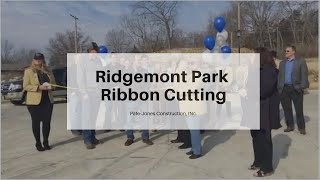 Ridgemont Park Ribbon Cutting