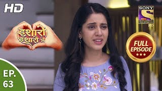 Isharon Ishaaron Mein - Ep 63 - Full Episode - 9th October, 2019