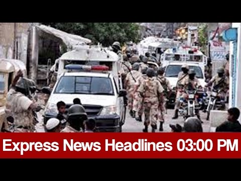 Express News Headlines - 03:00 PM   29 March 2017