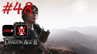 Dragon Age 2 #48 - Обуздание | Подавать Холодным | Фенрис: Меч Милосердия