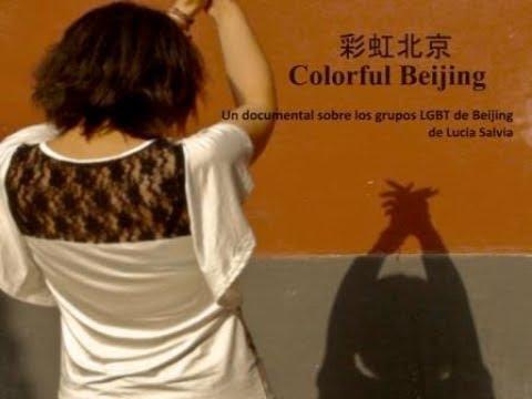 Colorful Beijing (2012) - Un documental sobre los grupos LGBT de Beijing