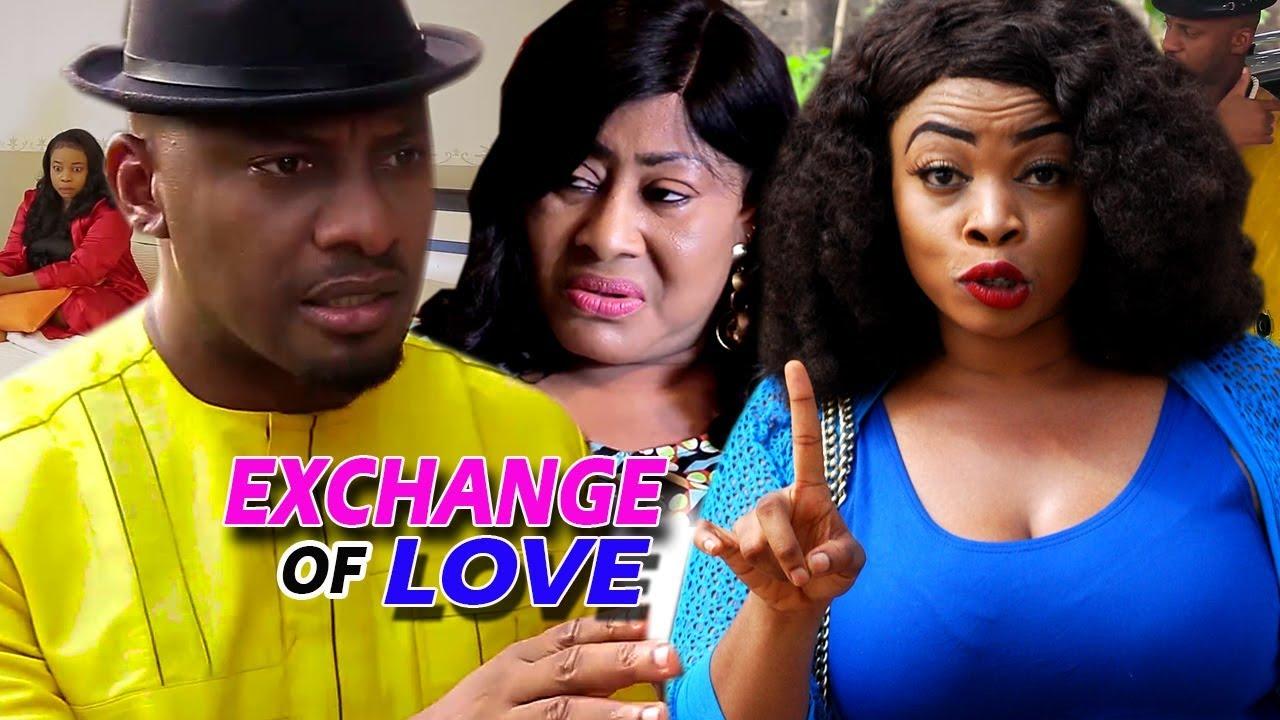 Download Exchange Of Love Season 1&2 (Yul Edochie) 2019 Latest Nigerian Nollywood Movie