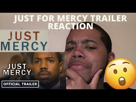 Just Mercy Official Trailer Reaction