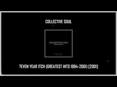 Collective Soul - 7even Year Itch (Greatest Hits 1994-2001) [2001] MEGA