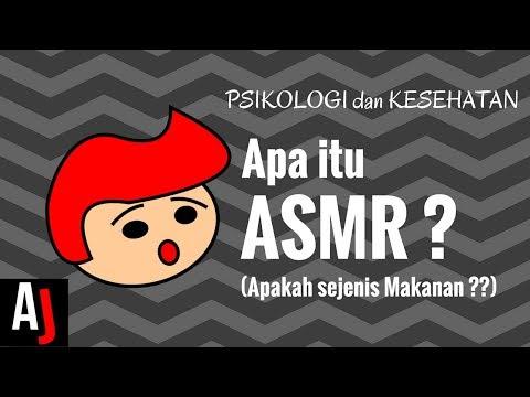 APA ITU ASMR ? (Penjelasan sederhana beserta contoh)