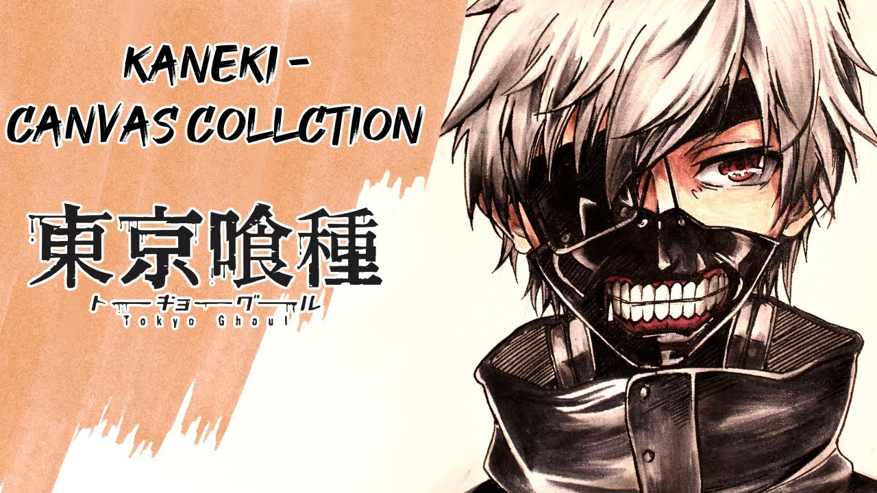 kaneki   tokyo ghoul   canvas collection 2   youtube