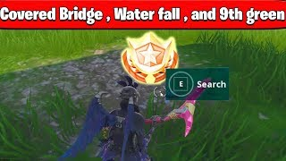 Search Between A Covered Bridge, Waterfall, And The 9th green *LOCATION*  WEEK 10  Challenges