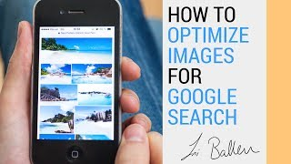 Google Images | How to Optimize Images for Google Search |  SEO