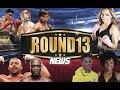 Conteudo: Round13 News: As Notícias do Boxe - 5/12/2017