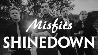 Shinedown - Misfits (Lyrics)