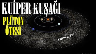 KUİPER KUŞAĞI VE PLÜTONUN ÖTESİ BELGESEL (Uzay, Astronomi)