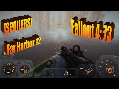 [SPOILERS - Far Harbor 12] 50ish Gamer Let's Plays Fallout 4 Part 73 - Vengeance